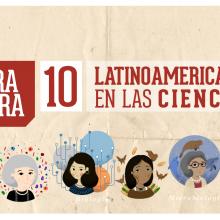 Mujeres LatinoAmericanas en la ciencia.